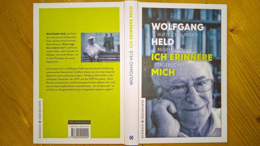 """Mein verstorbener Freund, Wolfgang Held """"Ich erinnere mich"""" (Autor von Buch und Film von """"Einer trage des anderen Last"""""""